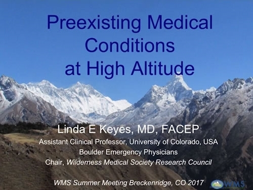 Altitude and Pre-existing Medical Conditions - Linda Keyes