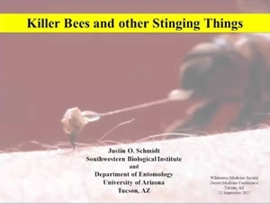 Killer Bees and other Stingy Things - Justin Schmidt