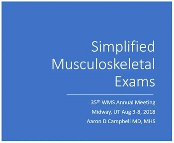 Simplified Musculoskeletal Exams for the Backcountry - Aaron Campbell