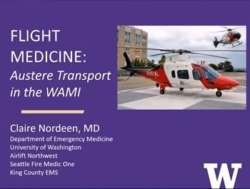 Flight Medicine: Austere Transport in the WAMI - Claire Nordeen