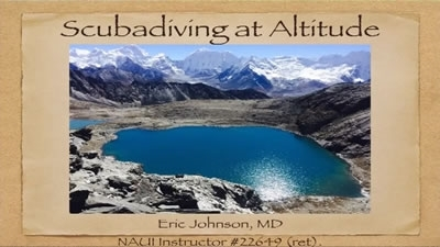 Diving at High Altitude and Other Extreme Environments - Eric Johnson
