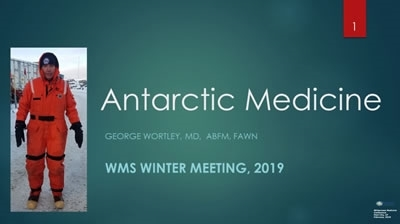 Antarctic Medicine - Direct from the South Pole - George Wortley