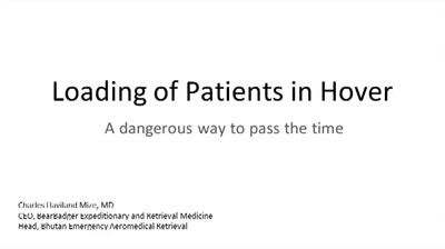 Loading of Critically Ill Patients in Hover at Altitude - Charles Mize