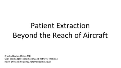 Patient Extraction Beyond the Reach of Aircraft - Charles Mize
