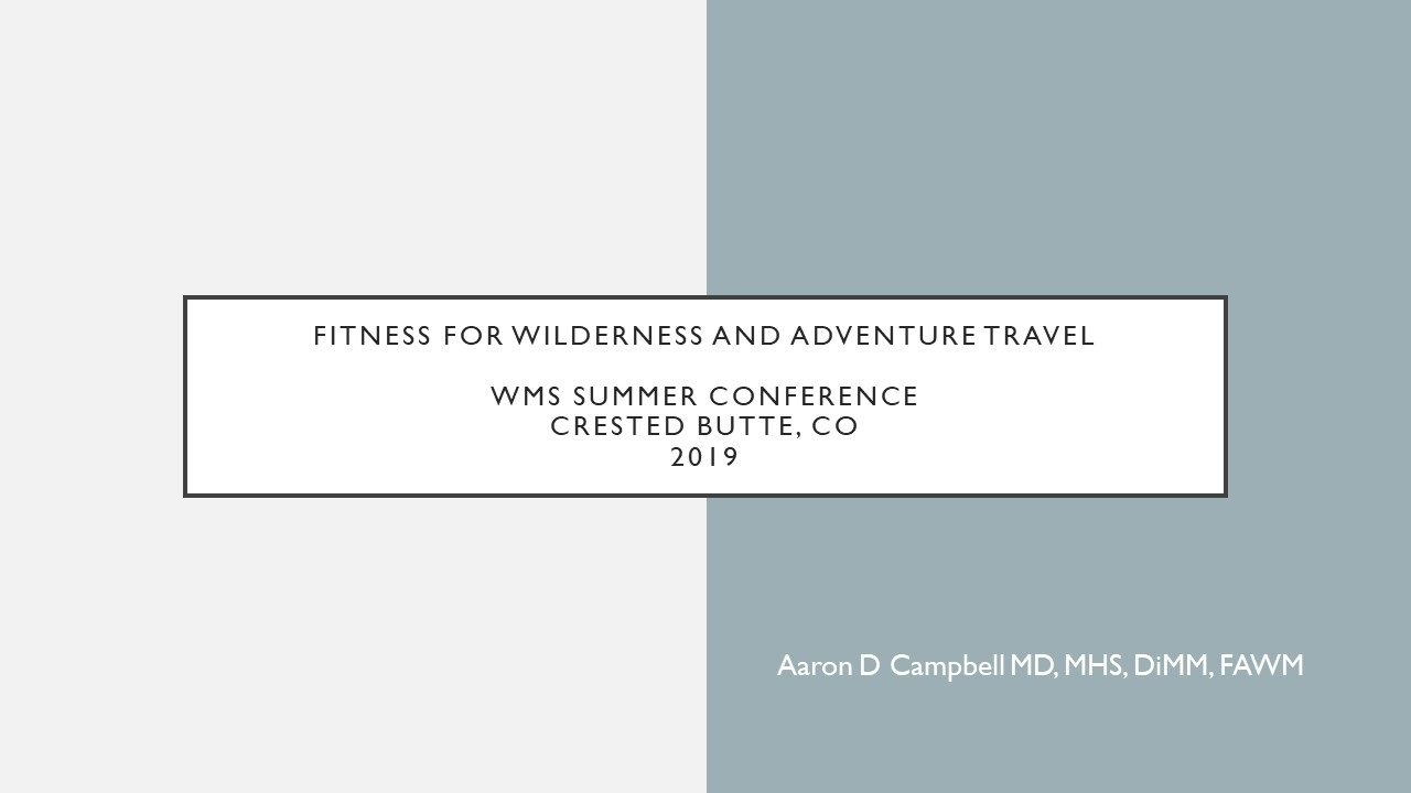 Fitness for Wilderness and Adventure Travel - Aaron Campbell