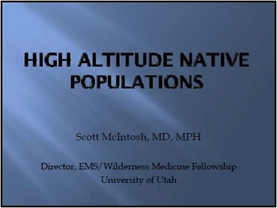 High Altitude Native Populations - Scott McIntosh