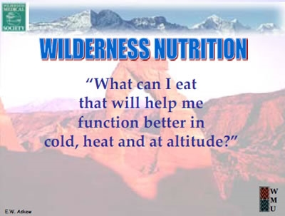 Nutrition for Extreme Environments - Wayne Askew