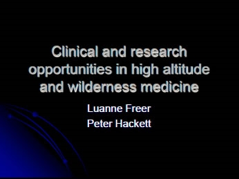 Clinical and Research Opportunities in High Altitude and Wilderness Medicine - Auerbach, Freer, Johnson, Hackett