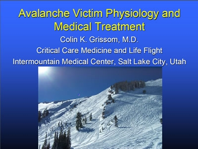 Avalanche Burial Physiology and Hypothermia - Colin Grissom