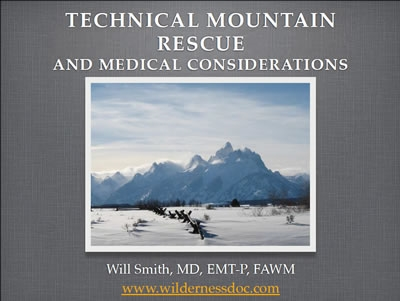 Technical Mountain Rescue and Medical Considerations - Smith