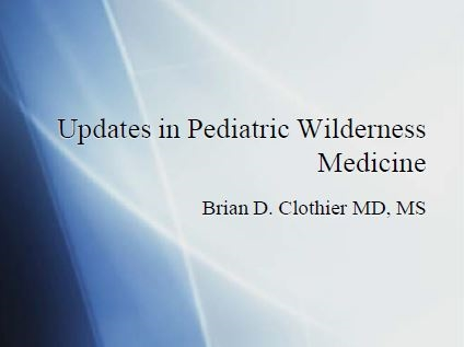 Literature Based Pediatric Wilderness Medicine - Brian Clothier