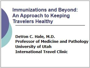 Overview of Travel Medicine and Immunizations for Travel - Hale