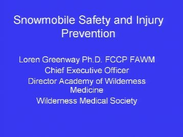 Snowmobile Workshop and Tour: Avalanche Prevention and Safe Travel Practices - Greenway