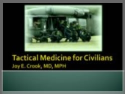 Tactical Medicine for Civilians, Crook