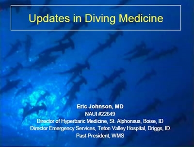 Updates in Dive and Marine Medicine - Johnson