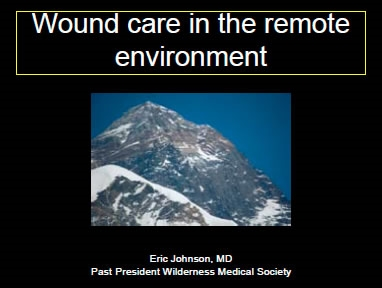 Evidence Based Guidelines for Wilderness Wound Care - Johnson, Bennett