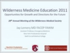 Wilderness Medicine Education - Directions for the Future - Lemery