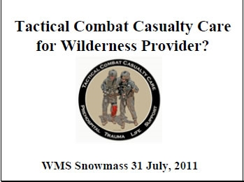 Introduction to Tactical Combat Casualty Care - Bennett