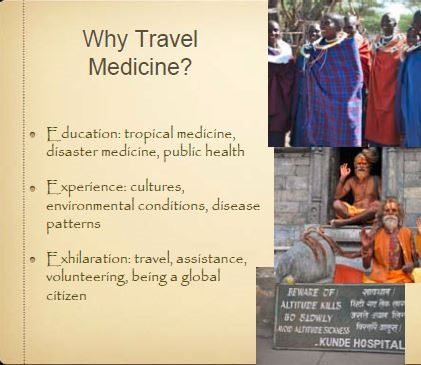 Travel Medicine for Volunteer Physicians - Cushing