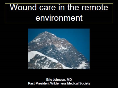 Wilderness Wound Management - Eric Johnson