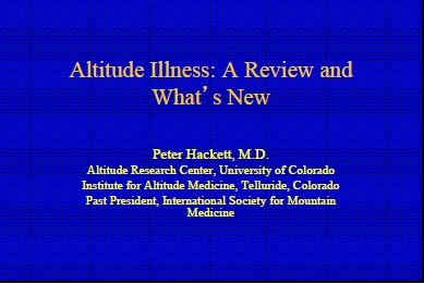 Recent Advances in Patients at Altitude - Peter Hackett