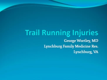 Trail Running Injuries - George Wortley