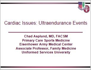 Ultra-Endurance Issues - Cardiac, Chad Asplund