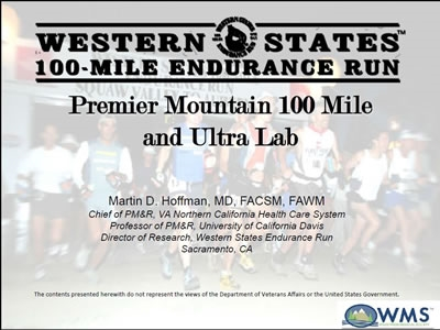 Medical Coverage of Ultra-Endurance Events: Setting the Stage - Martin Hoffman
