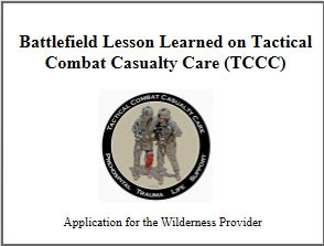 Update on Tactical Combat Casualty Care (TCCC) - Brad Bennett
