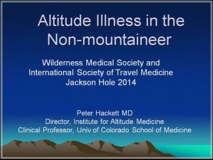 Altitude Illness in the Non-Mountaineer - Peter Hackett