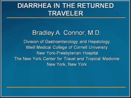 An Approach to the Patient with Persistent Travelers' Diarrhea - Bradley Connor