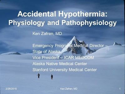 Hypothermia Panel Discussion - Zafren, Hackett, Giesbrecht, Dow