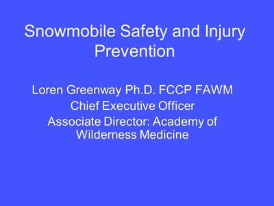 Snowmobile Accidents - Loren Greenway