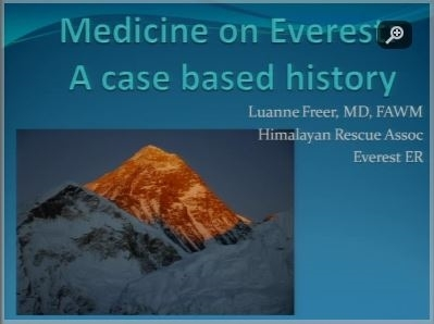 Medicine on Everest: a case based history - Luanne Freer