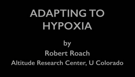 Adapting to Hypoxia - Rob Roach