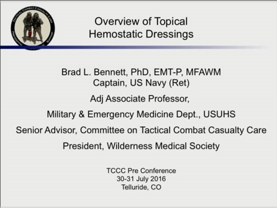 Advances in Field Hemostatic Agents/Dressings - Brad Bennett